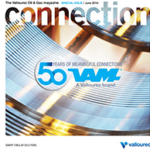 The Connection magazine special issue dedicated to VAM® 50 years is hot off the press!